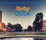 Startup UCLA's Fall Investor Panel, Fireside Chat, and Mixer