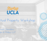 Startup UCLA Presents: An Intellectual Property Workshop