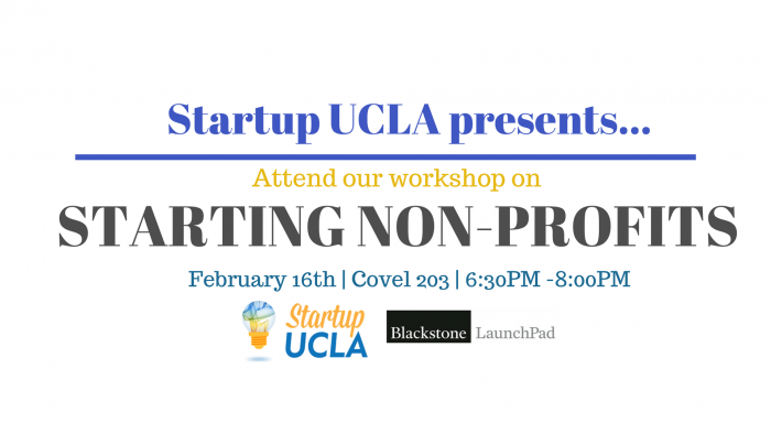 Startup UCLA Presents: Starting a Non-Profit Workshop