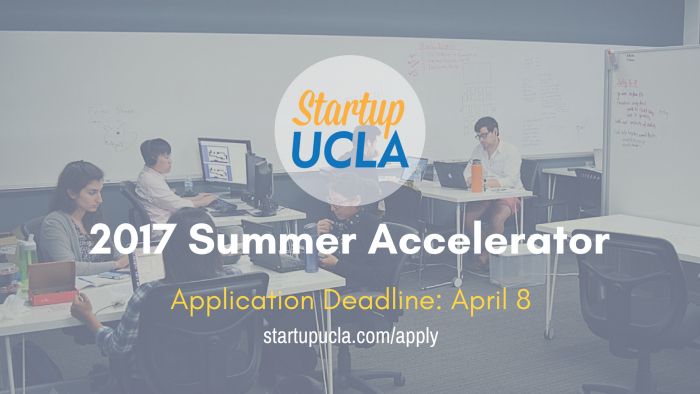 Startup UCLA Summer Accelerator 2017 Application Deadline