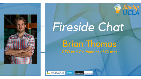 Fireside Chat with Brian Thomas, CEO & Co-founder of Clutter